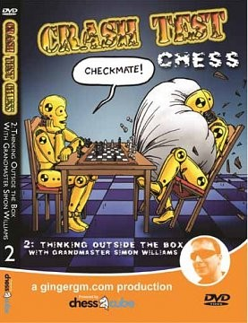 Crash Test Chess: DVD 2 - Thinking Outside the Box w/ GM S. Williams