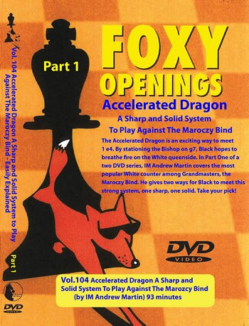 Foxy Vol. 104 Accelerated Dragon - play against The Maroczy Bind