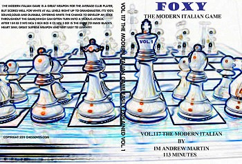 Foxy Vol.117 The Modern Italian Game