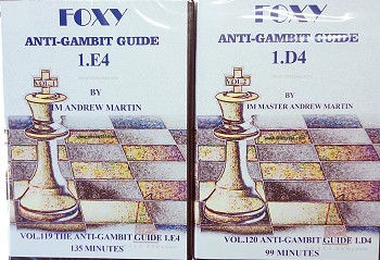 Foxy Openings 119 and 120 Anti - Gambit Guide