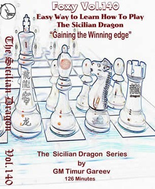Foxy Vol. 140 Sicilian Dragon Series Pt. 1 - Winning Edge