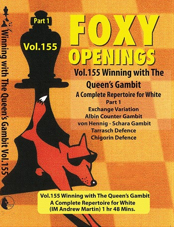 Foxy Vol 155 Winning The Queens Gambit Part 1