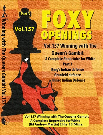 Foxy Vol 157 Winning The Queens Gambit Part 3