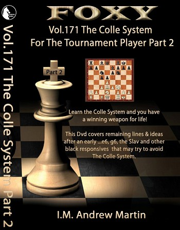Foxy DVD 171 The Colle System Tournament Player Part 2