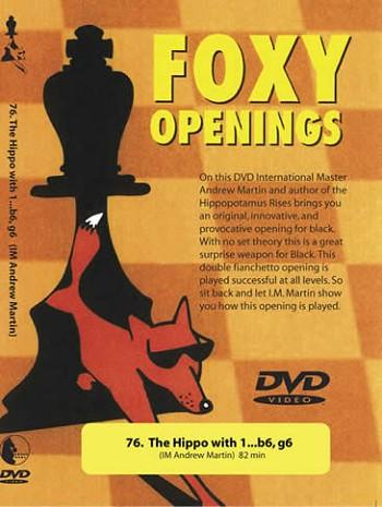 Foxy Openings # 76 : The Hippo