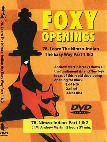 Foxy Volume 78 Learn to Play the Nimzo-Indian The Easy Way