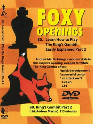 Foxy Openings 80 King's Gambit Part 2