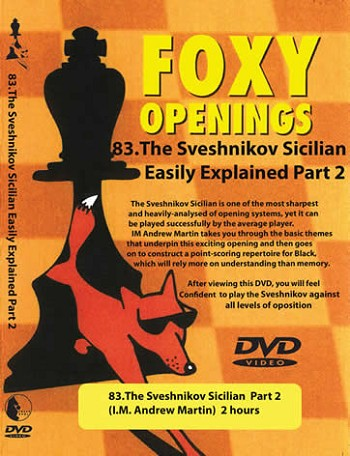 Foxy Openings 83 The Sveshnikov Sicilian Part 2