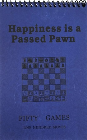 Happiness is a Passed Pawn Navy Softcover Scorebook